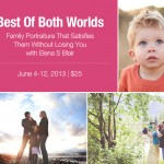 best of both worlds | family portraiture that satisfies them without losing you with Elena S. Blair